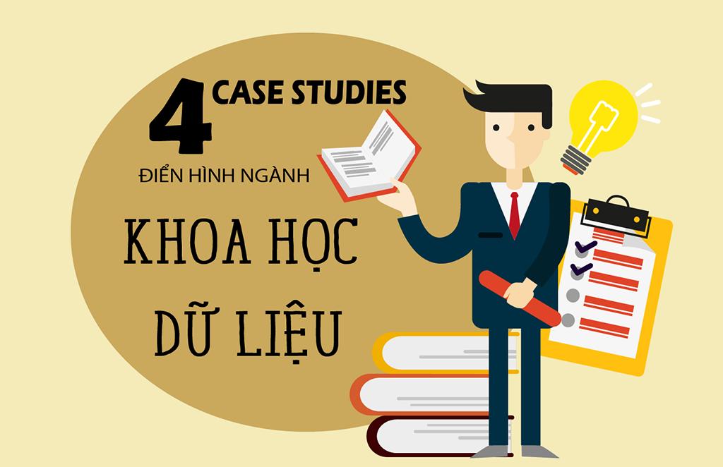 khoa học dữ liệu - 4 case study