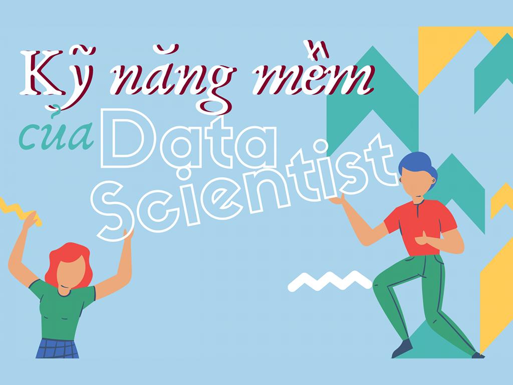 kỹ năng mềm cho Data Scientist-thumbnail