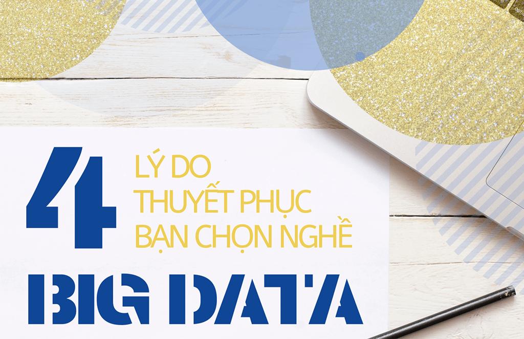 4 lý do thuyết phục bạn chọn nghề Big Data